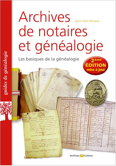 Archives de notaires et généalogie - Nouvelle édition 2020