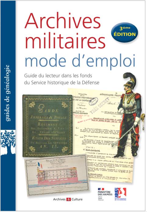 Archives militaires : mode d'emploi
