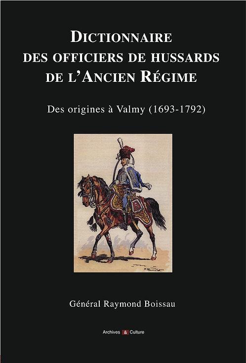 Dictionnaire des officiers de hussards de l'Ancien Régime