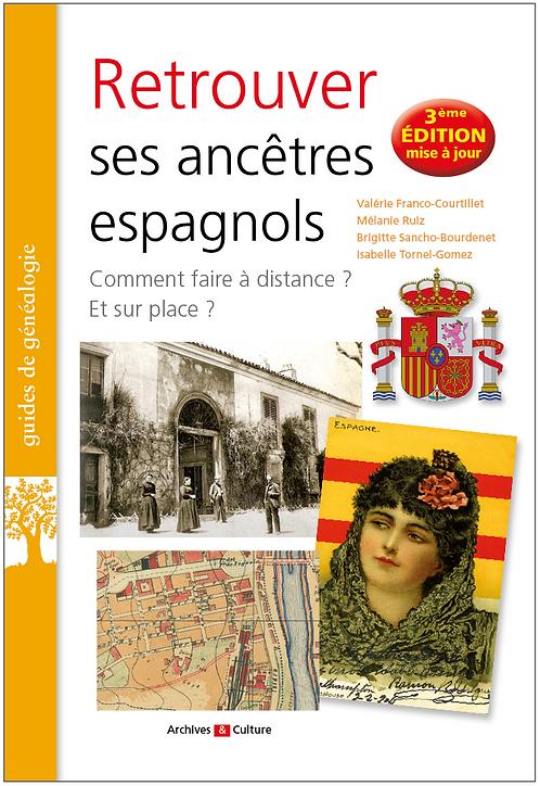 Retrouver ses ancêtres espagnols 3e édition 2020