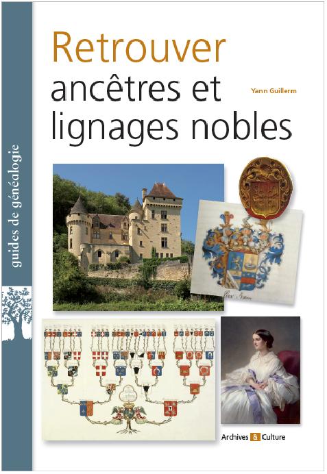 Retrouver ancêtres et lignages nobles