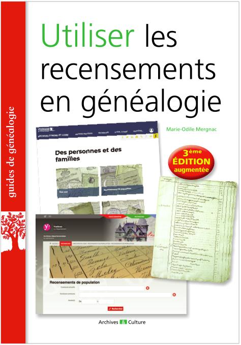 Utiliser les recensements en généalogie - Nouvelle édition 2020