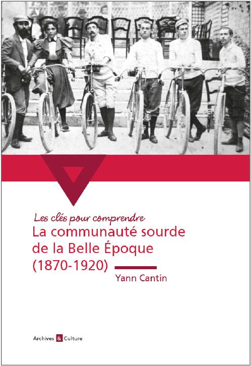 La communauté sourde de la Belle Époque (1870-1920)
