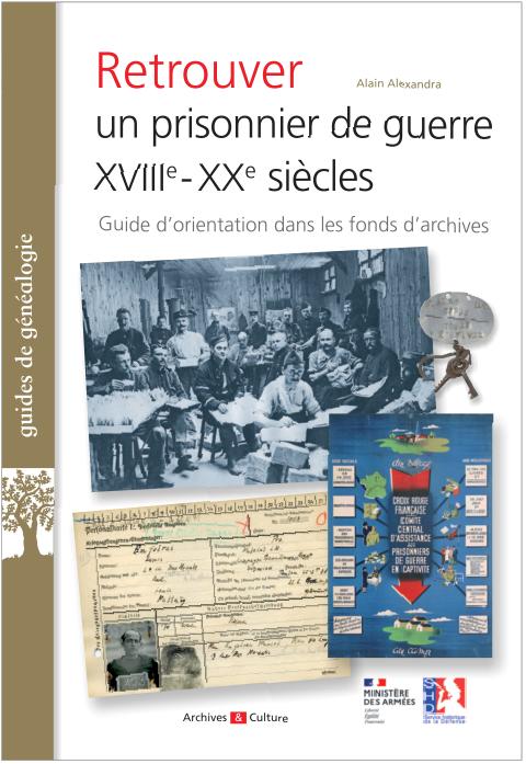 Retrouver un prisonnier de guerre XVIIIe-XXe siècles