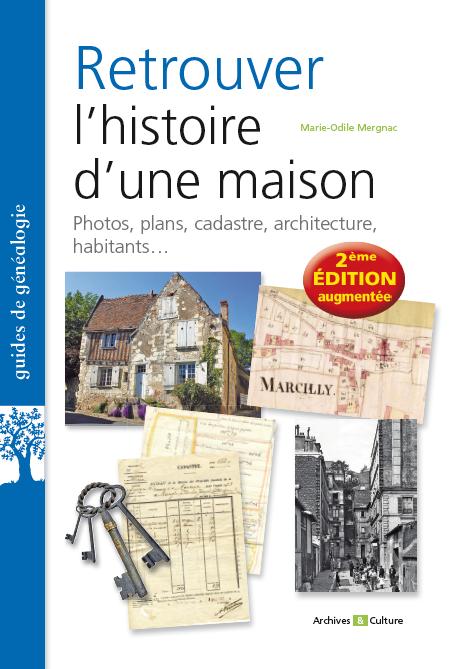 Retrouver l'histoire d'une maison