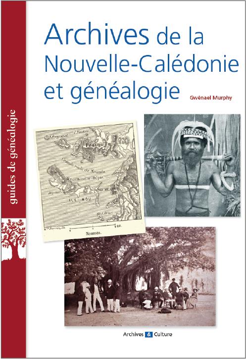 Archives de Nouvelle-Calédonie et généalogie