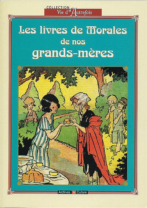 Le livre de morales de nos grands-mères