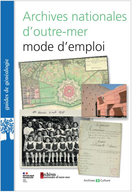Archives nationales d'outre-mer (Afrique, Algérie, Amérique, Asie, Dom-Tom)