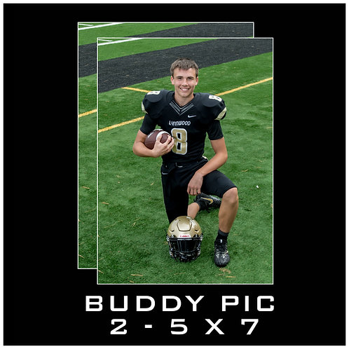 BUDDY PIC - 2 - 5 X 7 PRINTS - WITHOUT PACKAGE