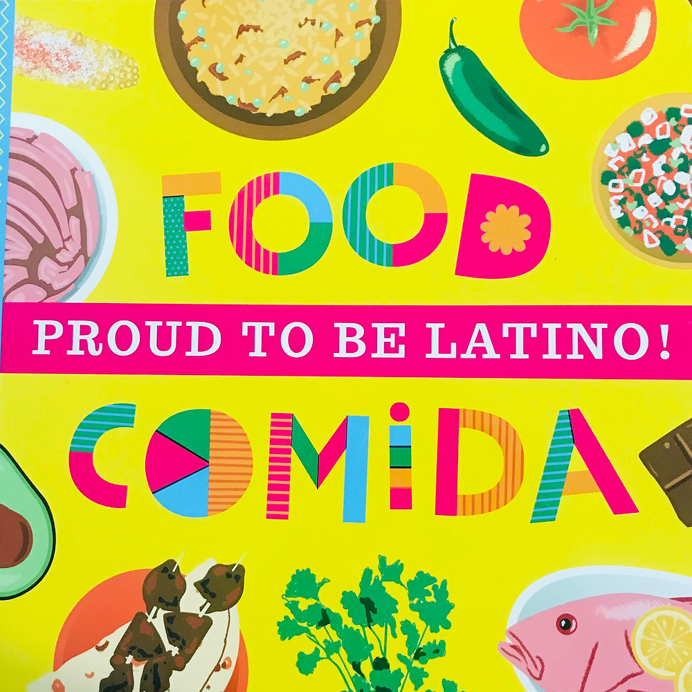 Book title. Proud to be Latino Food Comida. Pictures of jalapeño, fish, avocado, cilantro, pan dulce, tomatoes