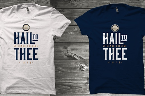 """Hail to Thee"" Tee"