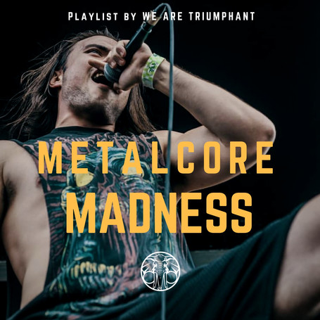 Metalcore Madness