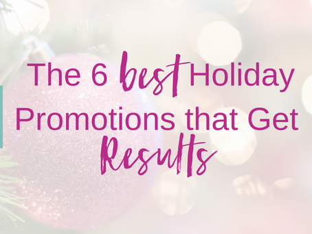The 6 Best Holiday Promotions that Get Results