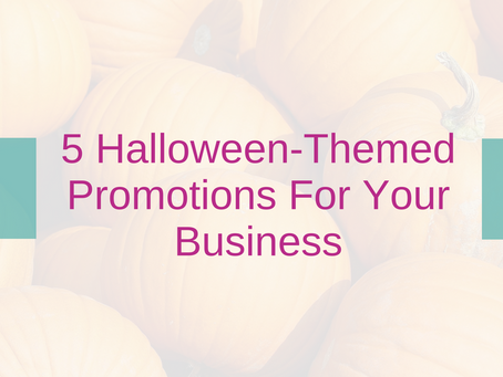 5 Halloween-Themed Promotions For Your Business