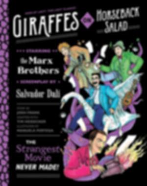Giraffes on Horseback Salad, Tim Heidecker, Josh Frank, Marx Brothers, Dali