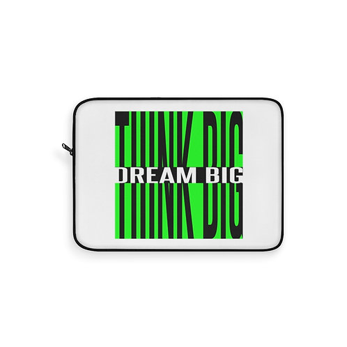 Think Big Dream Big Laptop Sleeve