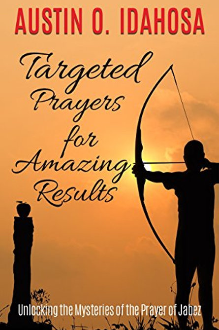 TARGETED PRAYERS FOR AMAZING RESULTS