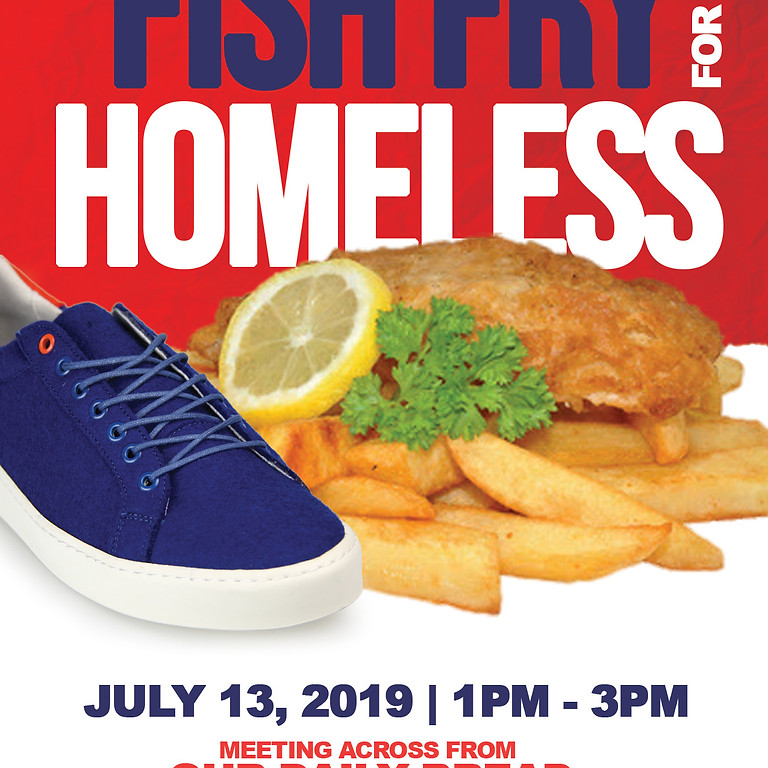 Fish Fry for the Homeless