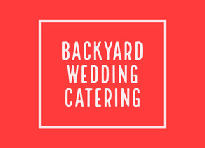 Backyard Wedding Catering in Richmond