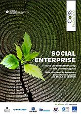 Social Enterprise: Entrepreneurship for the common good