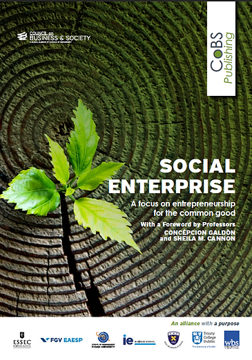 Social Enterprise: Entrepreneurship for the common good