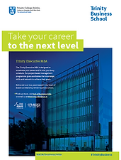 The Trinity Executive MBA is a two year part time immersive programme designed to challenge your thinking and realise your potential, while fitting in with your schedule.