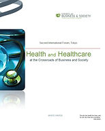 Health and healthcare at the crossroads of business and society