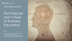 Council on Business & Society online masterclass on the purpose and future of business education