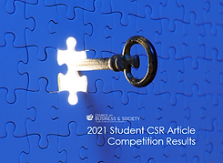 Council on Business & Society 2021 Student CSR Article Competition Results, CSR, leadership, responsible leadership, diversity, inclusion, diversity & inclusion, social accounting, environmental reporting, CSR reporting, management, sustainability, gender equity, sustainable supply chains, greentech, green finance, sustainable development, ethics, ethical supply chain, governance, CSR governance, social enterprise, SocEnt, philanthropy, corporate giving.