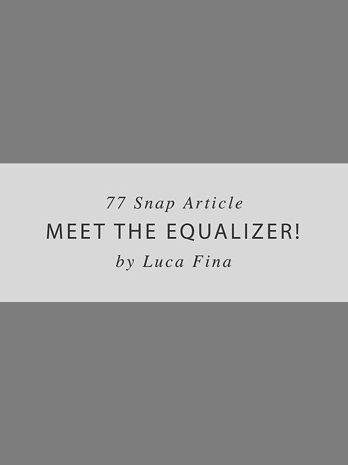 Meet the EQ - 77 Snap Article