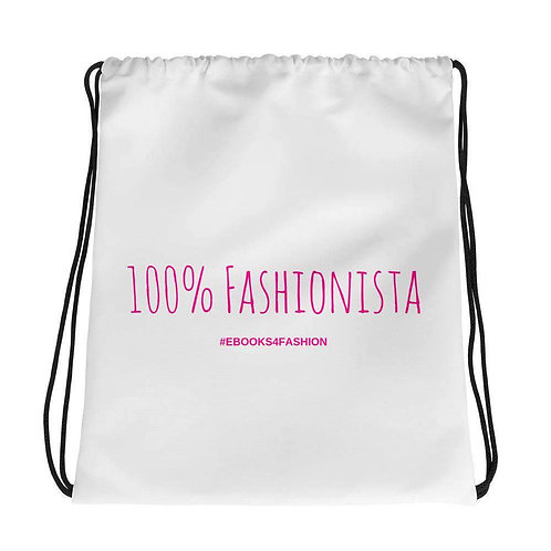 100% Fashionista Drawstring Bag