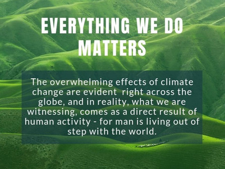 Everything We Do Matters...