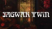 Jagwar Twin   Long Time Coming