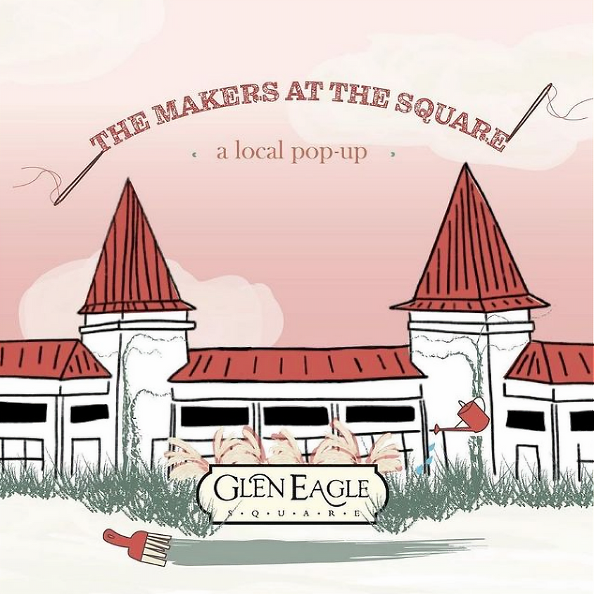 Makers At The Square: May Pop Up