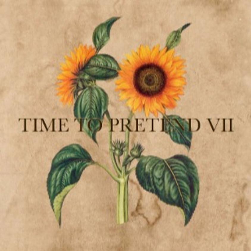 Time To Pretend VII