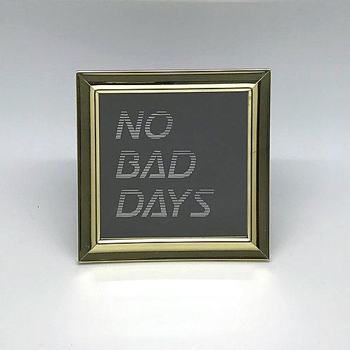 No Bad Days [gold]