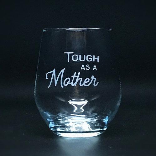 Tough As A Mother