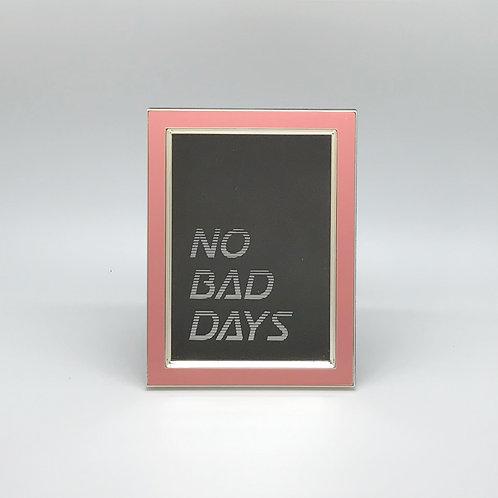 No Bad Days [pink]