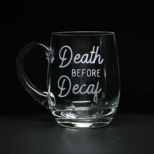 Death Before Decaf [REViVED]