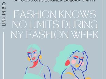 Fashion Knows No Limits During New York Fashion Week