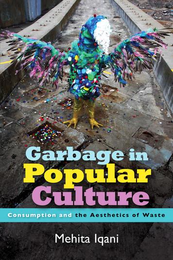 現代のグローバル社会におけるゴミの文化的政治を探求した本です。