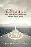 ラテンアメリカの文学と映画における障害の多様な役割とその勢力を分析した本です。