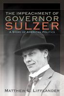 元ニューヨーク州知事であるウィリアム・スルザー(1863 1941)の劇的でカラフルなキャリアを書いた本です。