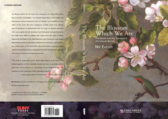 The Blossom Which We Are