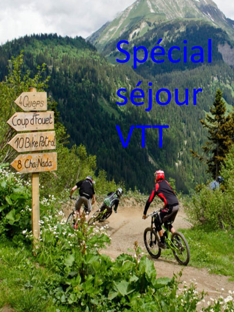 Spécial séjour VTT