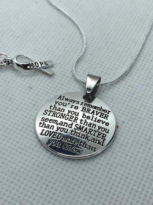 Your'e Braver Than You Believe... mental health awareness necklace