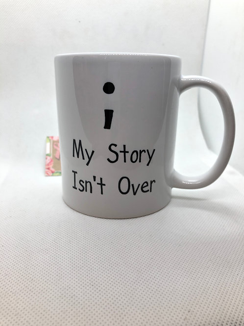 'My Story Isn't Over' ceramic mug