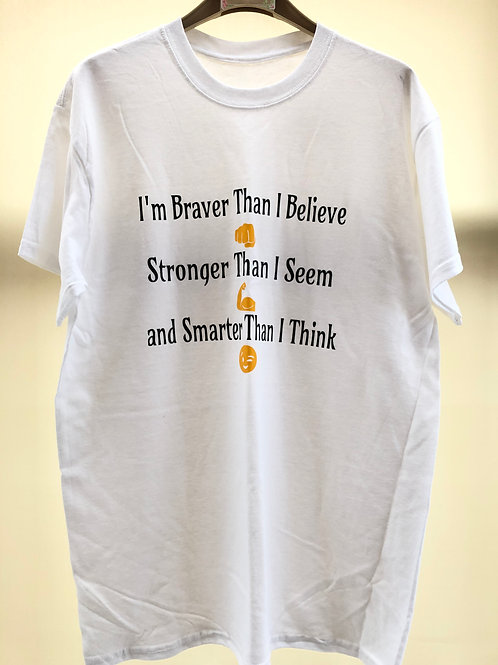 I'm Braver Than I Believe...