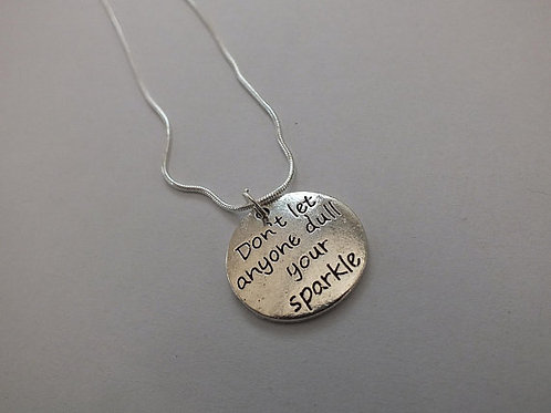 Don't Let Anyone Dull Your Sparkle Mental Health Recovery Necklace