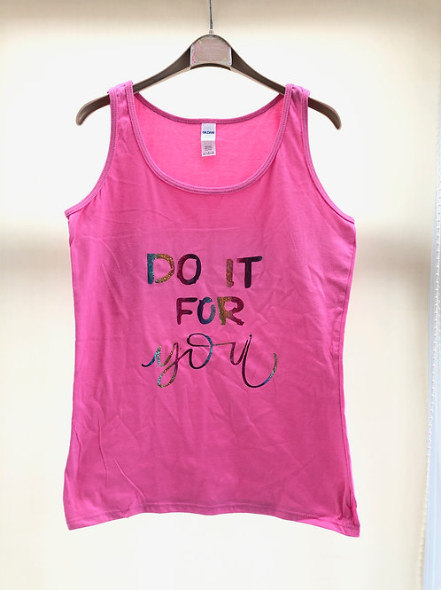 'Do It For You' ladies vest top